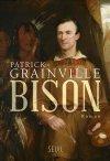 Bison  by  Patrick Grainville