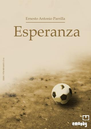 Esperanza Ernesto Antonio Parrilla