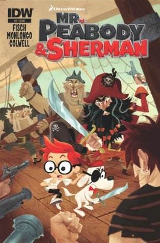 Mr. Peabody & Sherman #2  by  Sholly Fisch