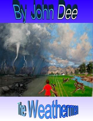 The Weathermen John Dee
