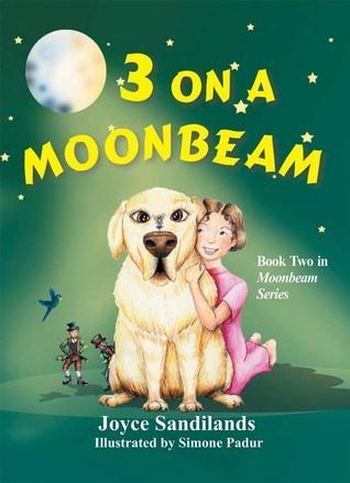 3 On a Moonbeam: Moonbeam Series, Book 2  by  Joyce Sandilands
