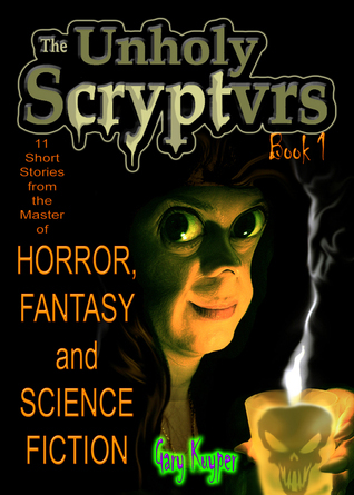 The Unholy Scryptvrs Gary Kuyper
