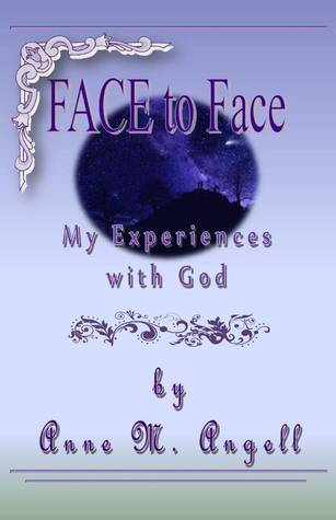FACE To Face  by  Anne M. Angell