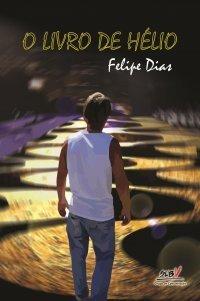 O Livro de Hélio Felipe Dias