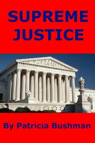 Supreme Justice Patricia Bushman
