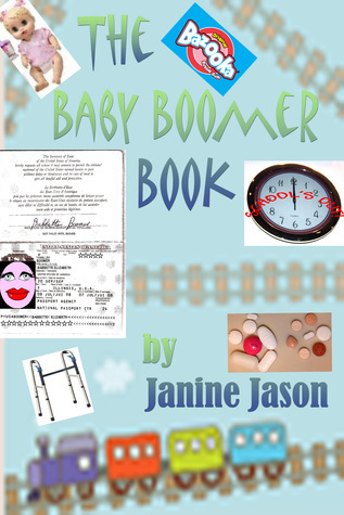 The Baby Boomer Book Janine Jason