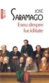 Eseu despre luciditate José Saramago