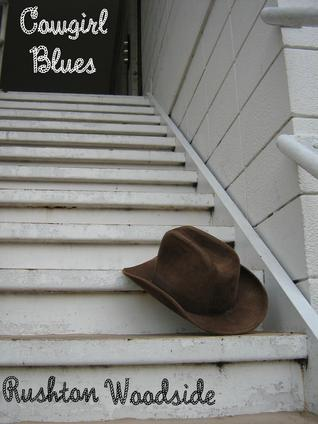 Cowgirl Blues  by  Rushton Woodside
