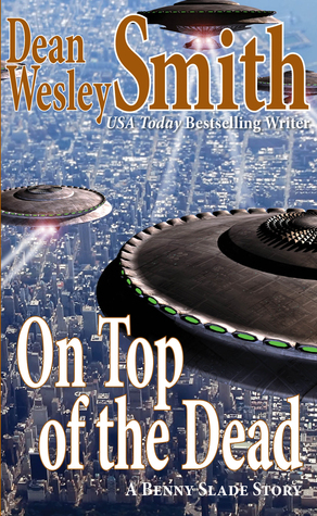 On Top of the Dead  by  Dean Wesley Smith