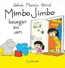 Mimbo Jimbo besøger en ven  by  Jakob Martin Strid