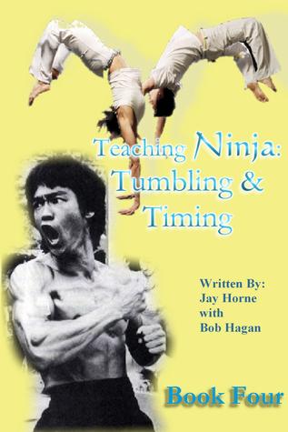 Teaching Ninja: Book Four  by  Jay M. Horne