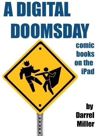 A Digital Doomsday Darrel Miller