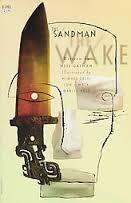 Sandman: The Wake Neil Gaiman