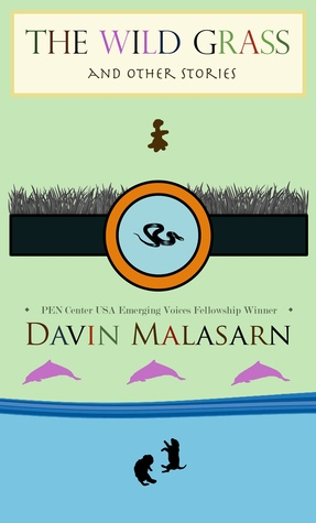 The Wild Grass And Other Stories Davin Malasarn