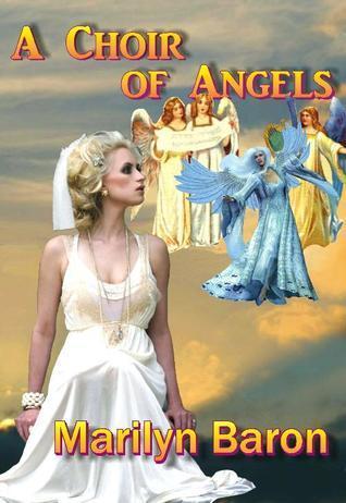 A Choir of Angels  by  Marilyn Baron