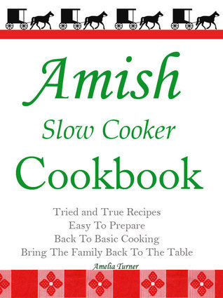 Amish Slow Cooker Cookbook Amelia Turner
