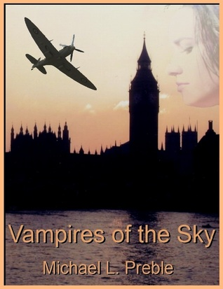 Vampires of the Sky Michael L. Preble