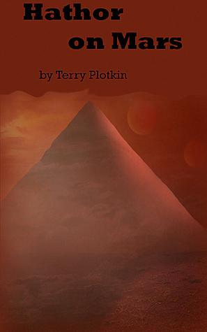 Hathor on Mars  by  Terry  Plotkin