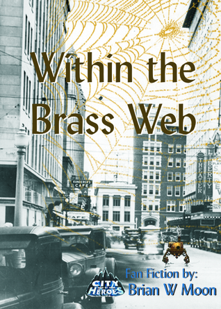 Within the Brass Web.  by  Brian Moon