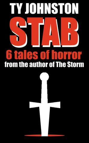 STAB: six tales of horror Ty Johnston
