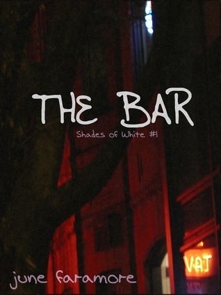 The Bar  by  June Faramore