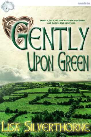 Gently Upon Green Lisa Silverthorne