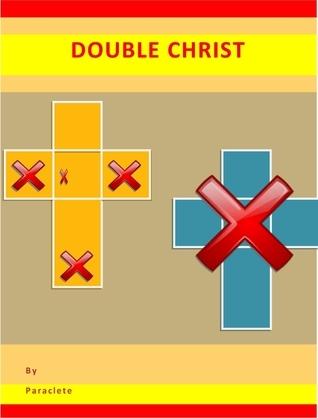 Double Christ Paraclete