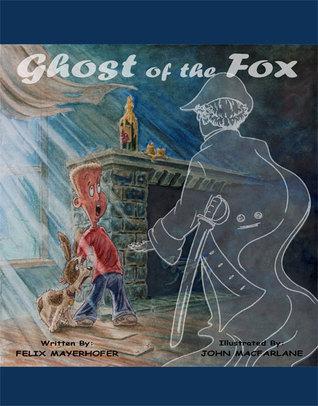 Ghost of the Fox Felix Mayerhofer