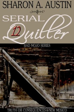 Serial Quiller 12 Sharon A. Austin