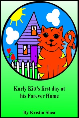 Kurly Kitts First Day At His Forever Home  by  Kristin Shea