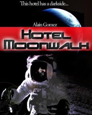Hotel Moonwalk Alain Gomez