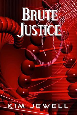 Brute Justice Kim Jewell