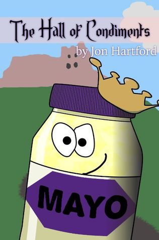 The Hall of Condiments  by  Jon Hartford