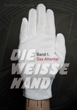 Die Weisse Hand  by  Leo Cunning
