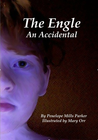 An Accidental Bond: Book 1 of The Engle  by  Penelope Parker