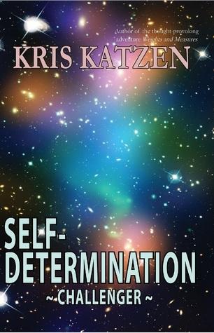 Self-Determination Kris Katzen