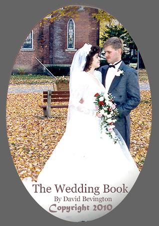 A Unique Christian Wedding Planner and Resources  by  David Y. Bevington