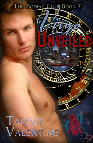 Virgo Unveiled: Zodiac Club, Book 7  by  Tammy  Valentine