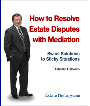 How to Resolve Estate Disputes with Mediation  by  Edward Olkovich