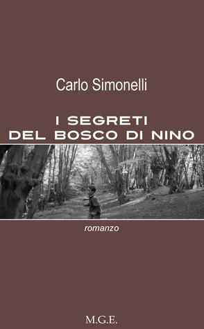 I segreti del bosco di Nino  by  Carlo Simonelli
