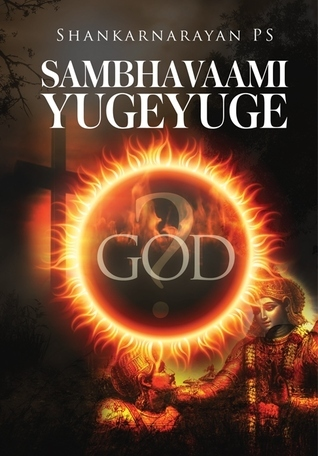 Sambhavaami Yuge Yuge Shankarnarayan PS