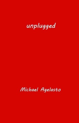 Unplugged Michael Agelasto