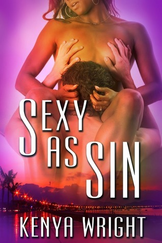 Sexy as Sin  by  Kenya Wright