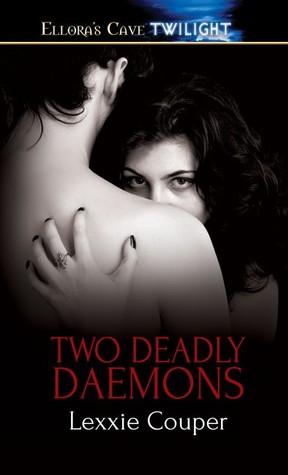 Two Deadly Daemons (Seven Deadly Daemons, #1-2) Lexxie Couper
