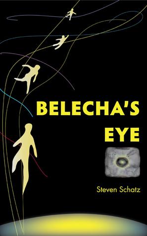 Belechas Eye (The Adima Chronicles #1)  by  Steve Schatz
