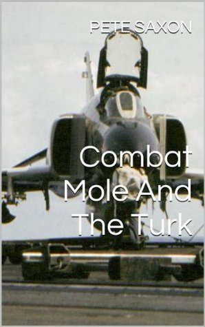 Combat Mole And The Turk Pete Saxon