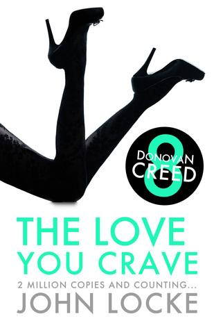 The Love You Crave John  Locke