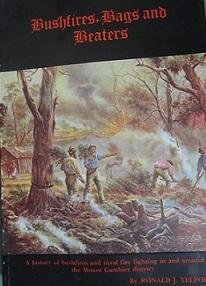 Bushfires, Bags and Beaters Ron J. Telford