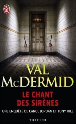 Tony Hill Carol Jordan - Tome 1 - Le chant des sirènes  by  Val McDermid