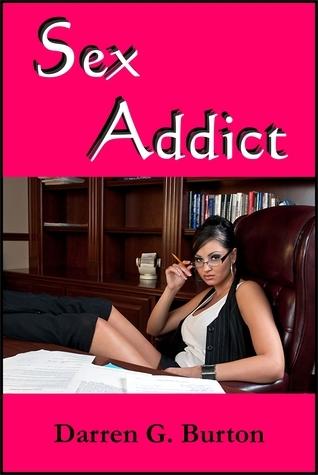 Sex Addict Darren G. Burton